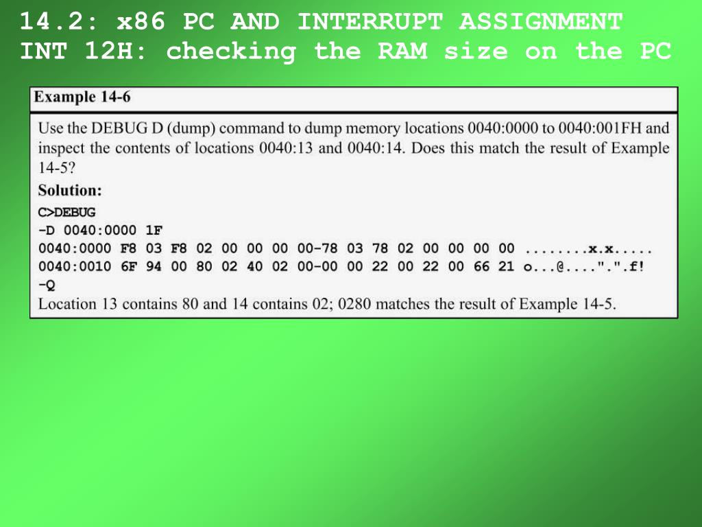 14.2: x86 PC AND INTERRUPT ASSIGNMENT INT 12H: checking the RAM size on the PC