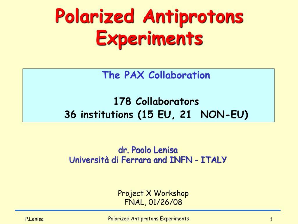 Polarized Antiprotons Experiments