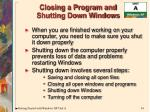closing a program and shutting down windows