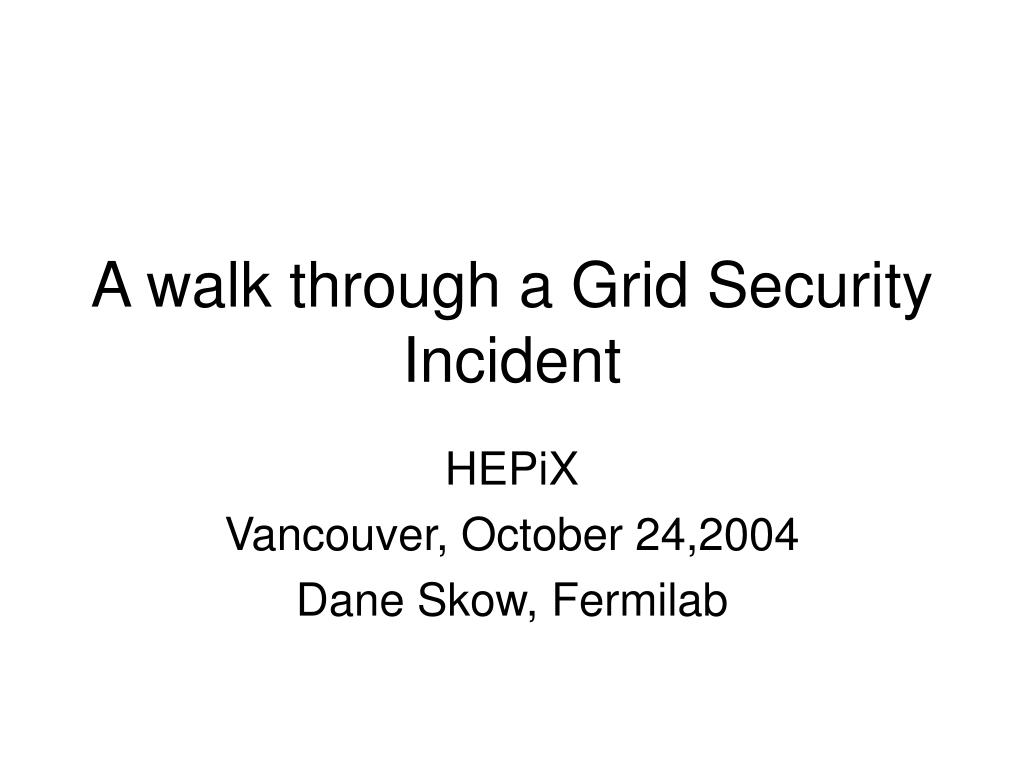 A walk through a Grid Security Incident
