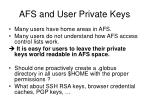 afs and user private keys