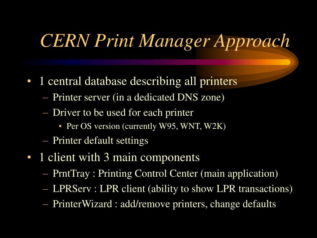 CERN Print Manager Approach