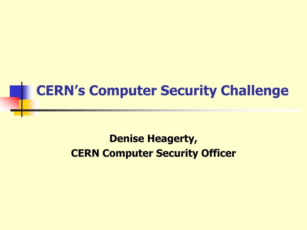 CERN's Computer Security Challenge