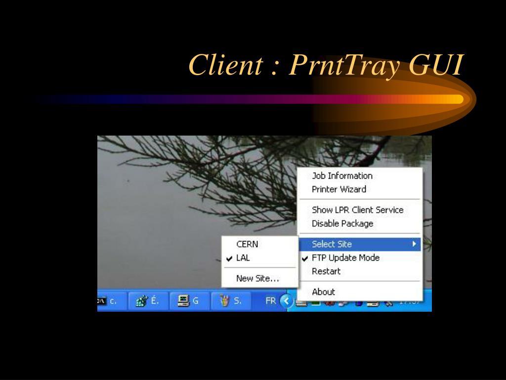 Client : PrntTray GUI