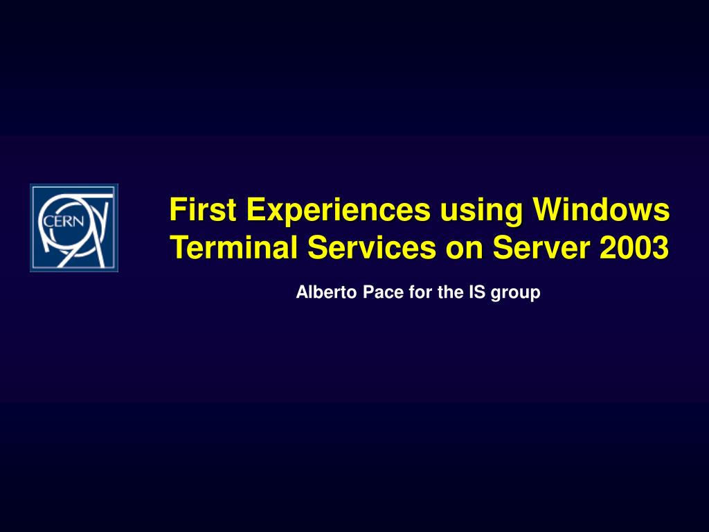 First Experiences using Windows