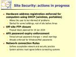 site security actions in progress