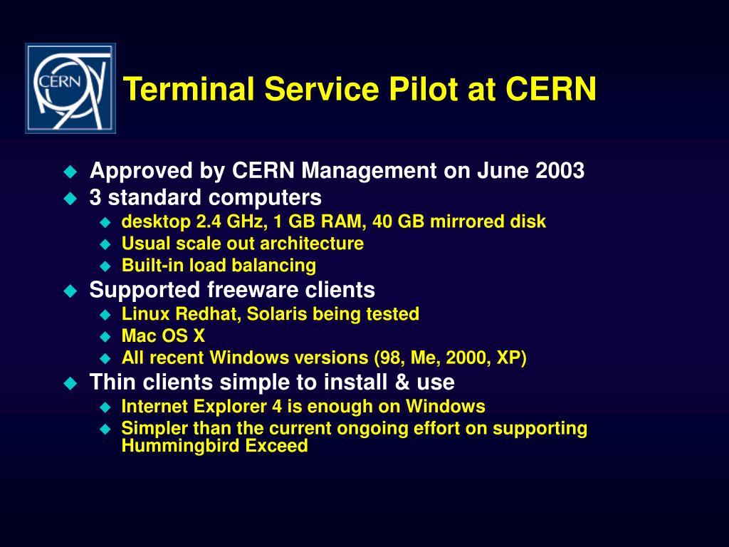 Terminal Service Pilot at CERN