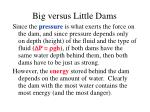 big versus little dams