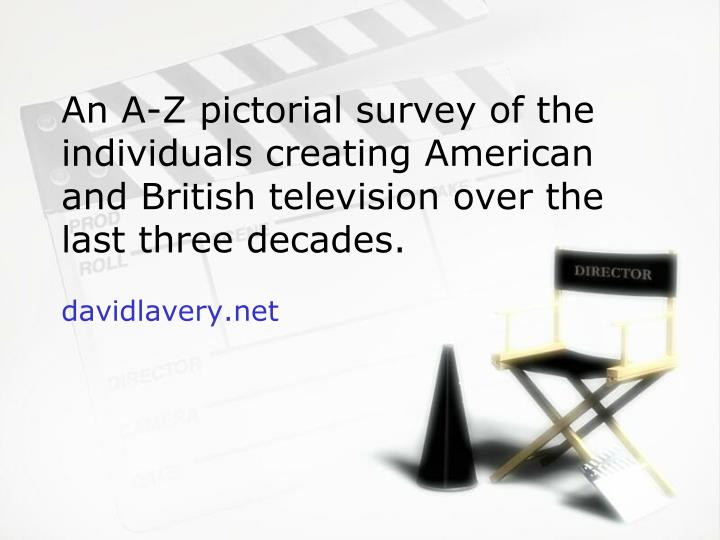An A-Z pictorial survey of the individuals creating American and British television over the last th...