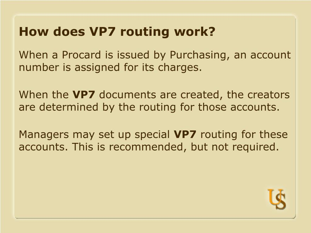How does VP7 routing work?