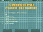4 examples of an osha recordable incident would be