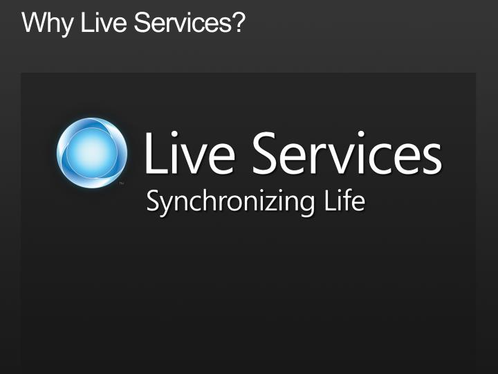Why live services