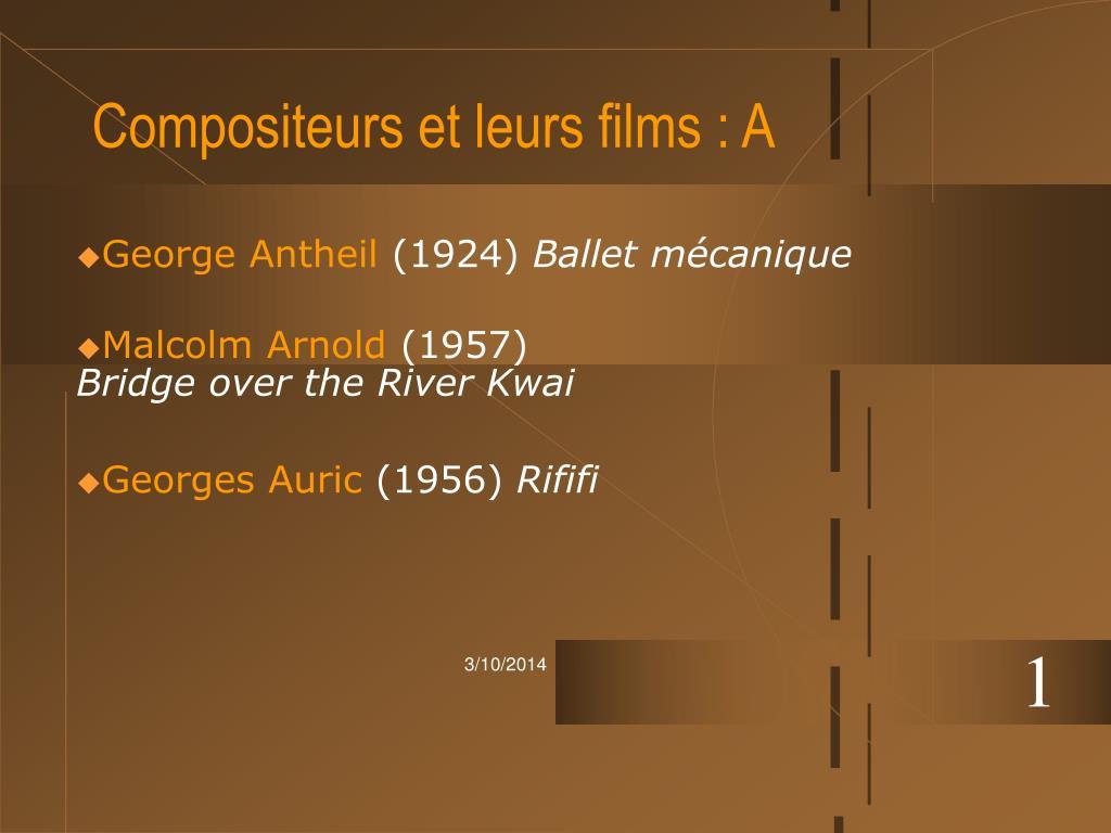 Compositeurs et leurs films : A