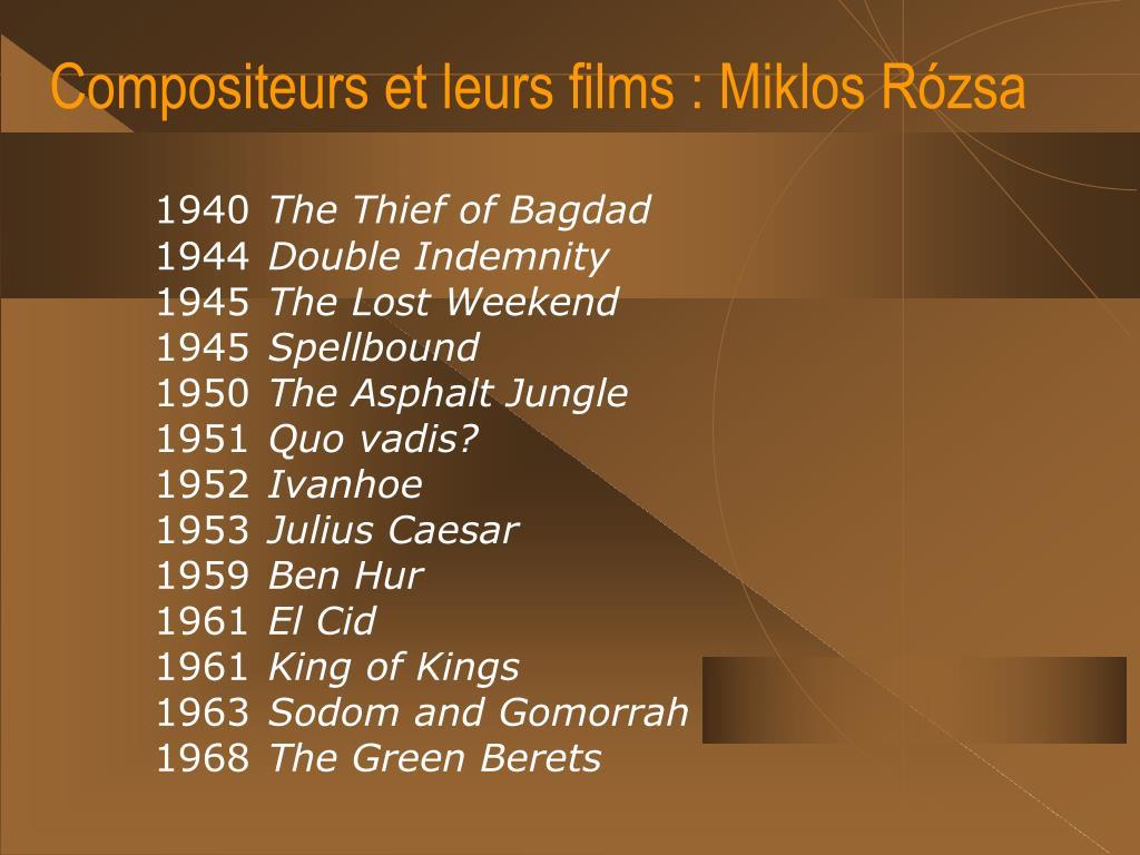 Compositeurs et leurs films : Miklos Rózsa