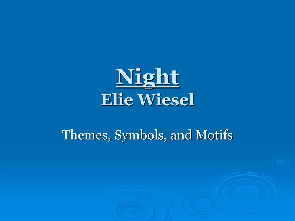 eye motif in night by elie wiesel In this section, i have listed an abundance of figurative language examples elie wiesel has applied within nightthe use of such descriptive literary language still poses an obstacle to understanding the true nature of his experiences, although his tone with the figurative language provides us with many shockingly detailed images.
