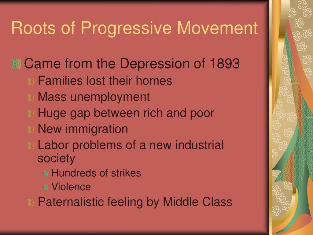 Roots of Progressive Movement