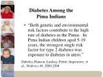 diabetes among the pima indians
