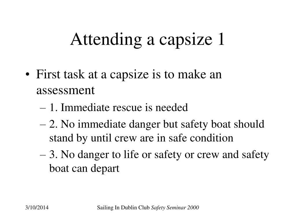 Attending a capsize 1