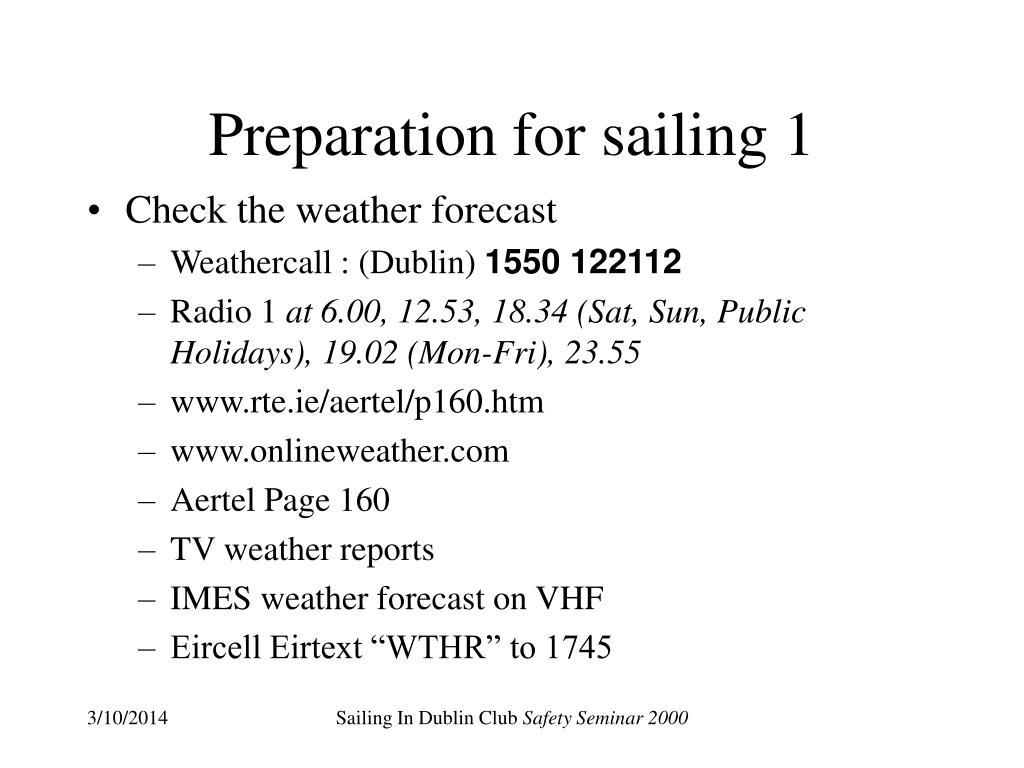 Preparation for sailing 1