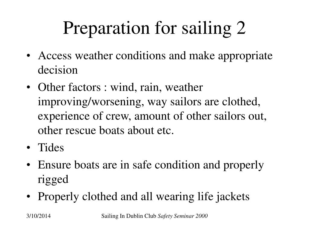 Preparation for sailing 2