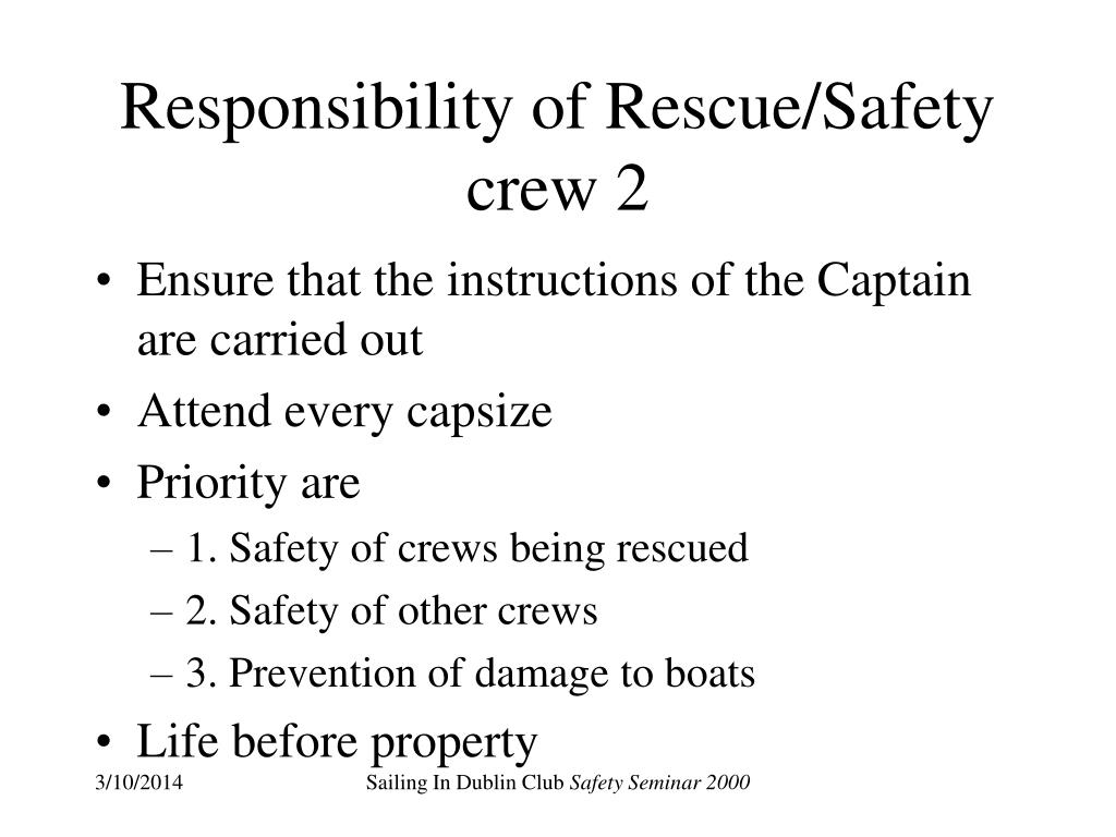 Responsibility of Rescue/Safety crew 2