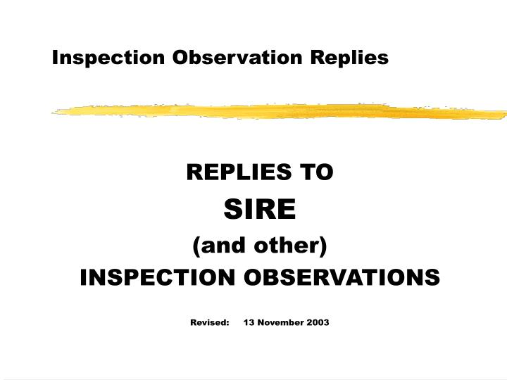 inspection observation replies n.