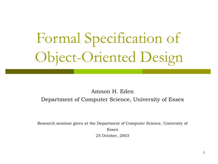Formal specification of object oriented design