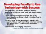 developing faculty to use technology with success38
