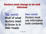 doctors need change to be well informed
