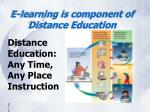 e learning is component of distance education