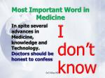 most important word in medicine