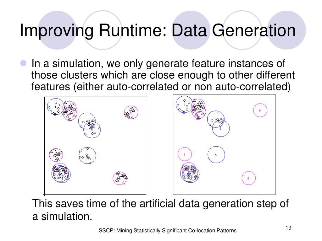 Improving Runtime: Data Generation