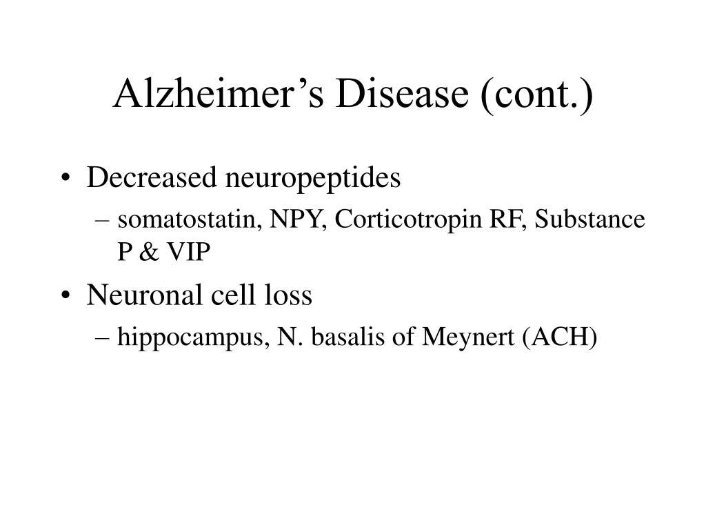 Alzheimer's Disease (cont.)