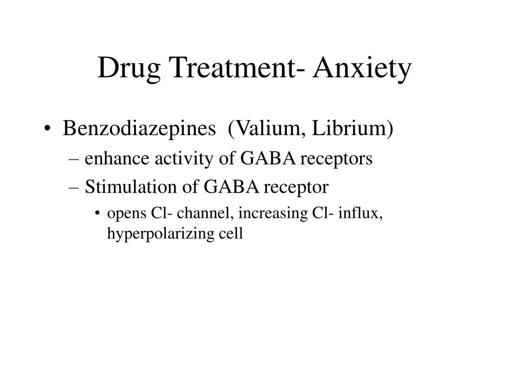 Drug Treatment- Anxiety