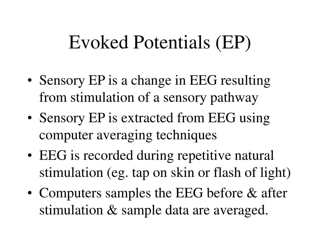 Evoked Potentials (EP)