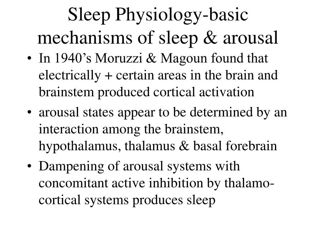 sleep physiology basic mechanisms of sleep arousal l.