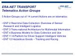 era net transport telematics action groups4