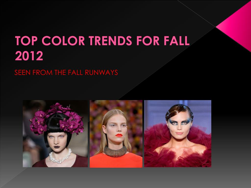 top color trends for fall 2012 l.