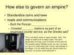 how else to govern an empire