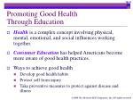 promoting good health through education