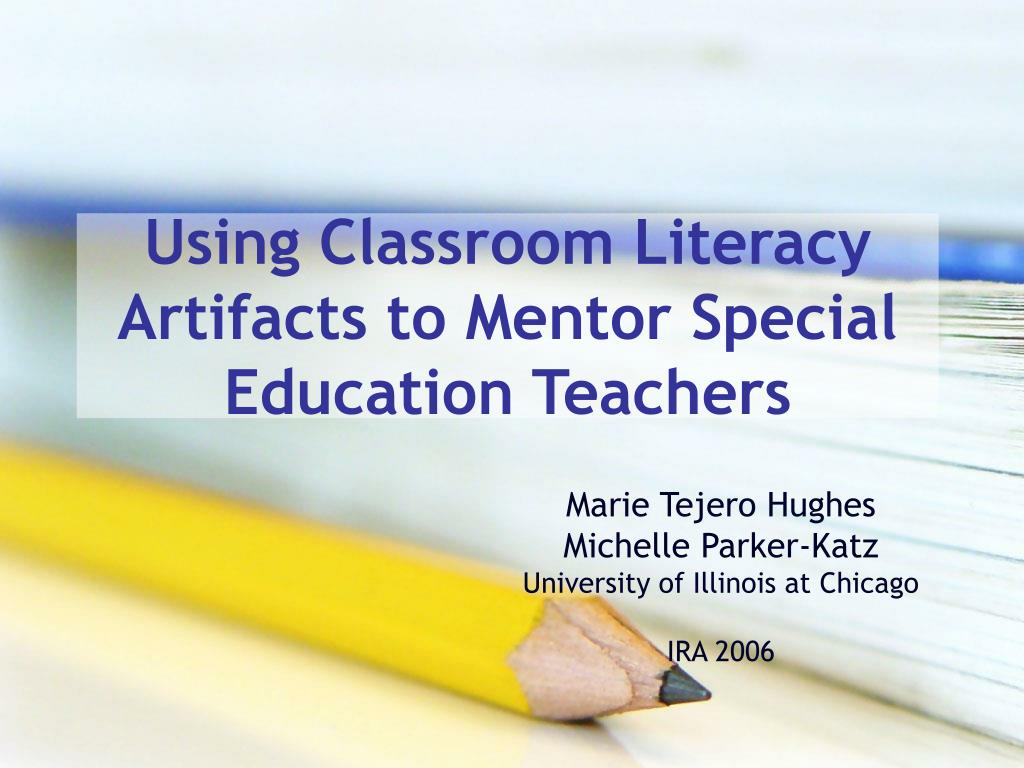 using classroom literacy artifacts to mentor special education teachers l.