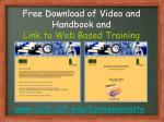 free download of video and handbook and link to web based training