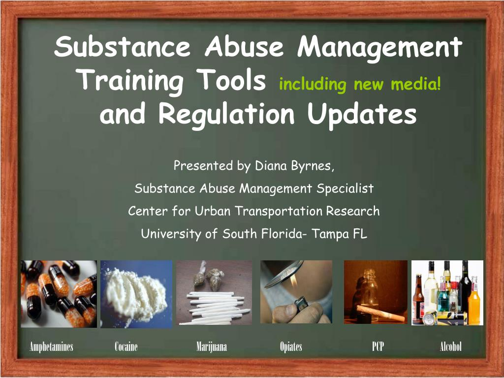 substance abuse management training tools including new media and regulation updates l.