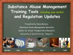 substance abuse management training tools including new media and regulation updates