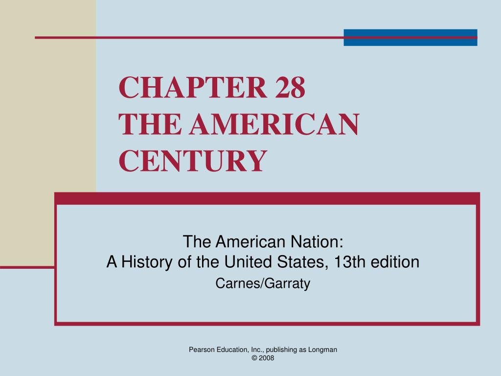 chapter 28 the american century l.