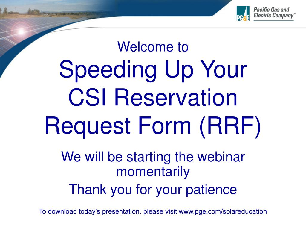 welcome to speeding up your csi reservation request form rrf l.