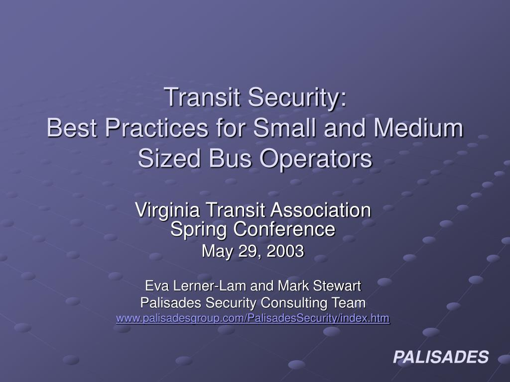 transit security best practices for small and medium sized bus operators l.