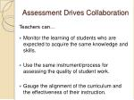 assessment drives collaboration