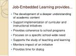 job embedded learning provides