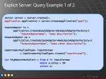 explicit server query example 1 of 2